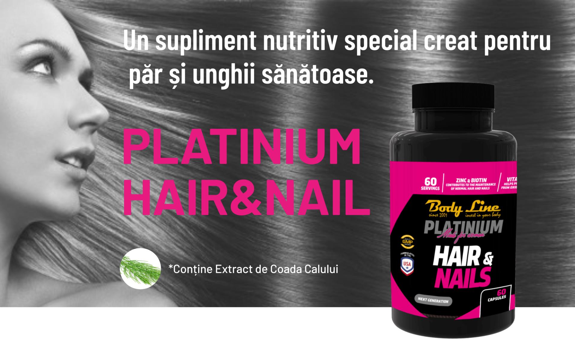 PLATINIUM HAIR&NAIL NEW PRODUCT BODY LINE - Tratament pentru păr și unghii